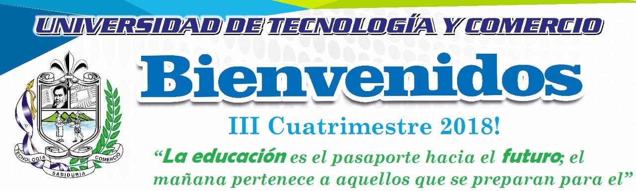 BIENVENIDOS III CUATRIMESTRE UNITEC 2018